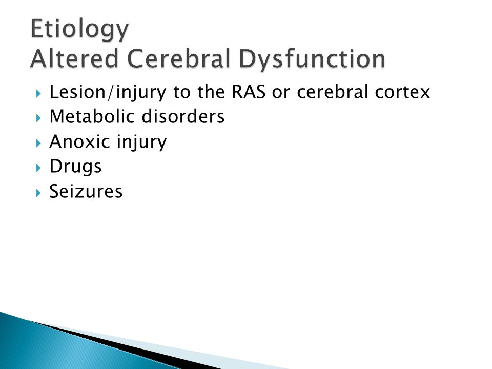 Etiology Altered Cerebral Dysfunction
