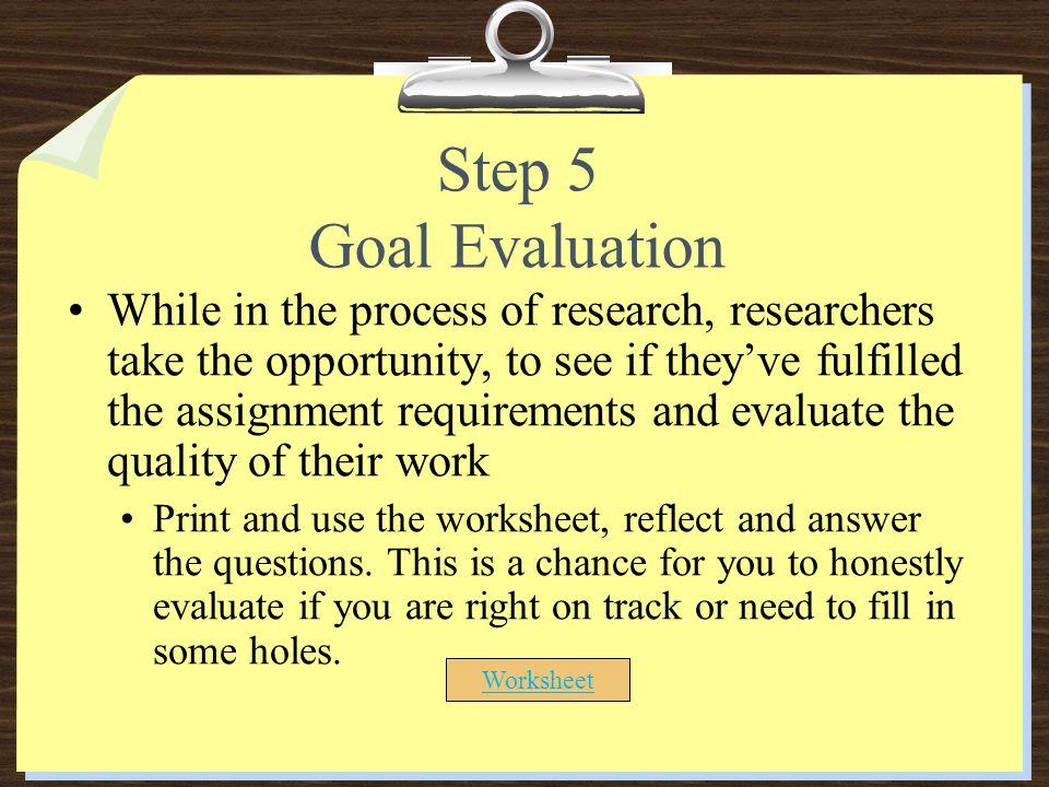 Step 5 Goal Evaluation