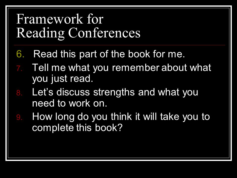 Framework for Reading Conferences