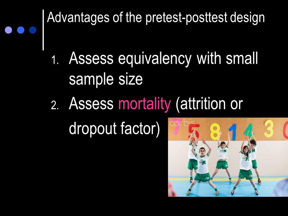 Advantages of the pretest-posttest design