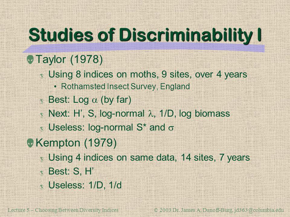 Studies of Discriminability I