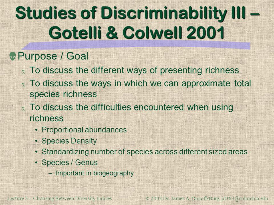 Studies of Discriminability III – Gotelli & Colwell 2001