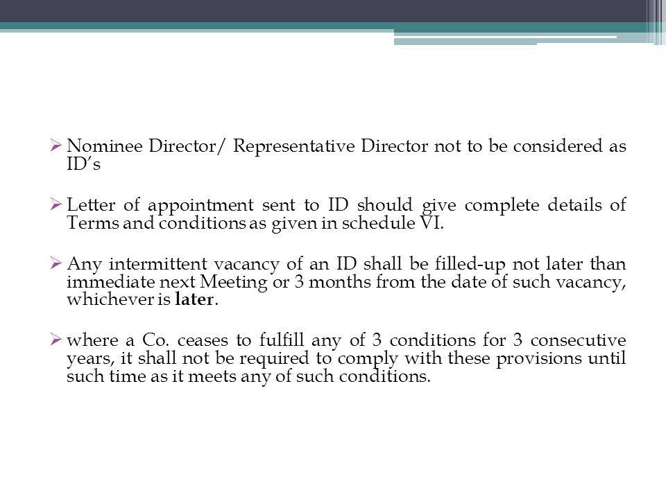 Nominee Director/ Representative Director not to be considered as ID's