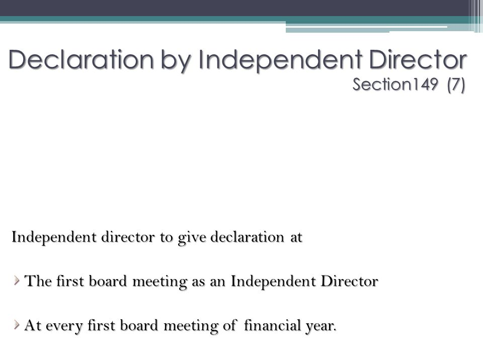 Declaration by Independent Director Section149 (7)