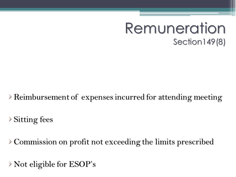 Remuneration Section149(8)