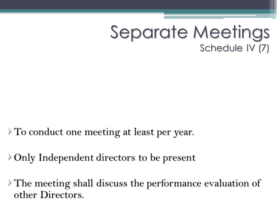 Separate Meetings Schedule IV (7)
