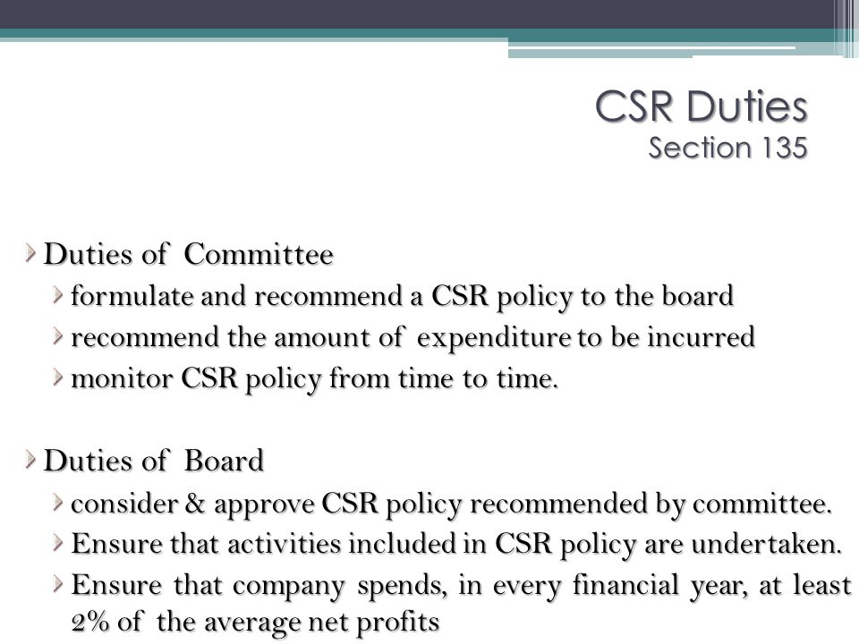 CSR Duties Section 135 Duties of Committee Duties of Board