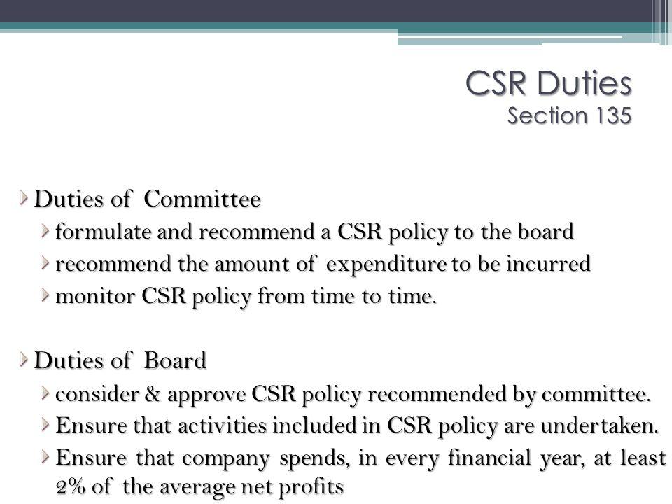 CSR Duties Section 135 Duties of Committee Duties of Board