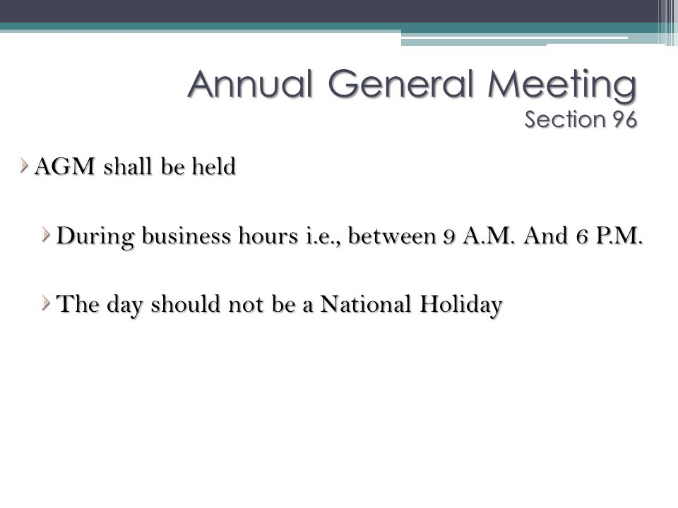 Annual General Meeting Section 96