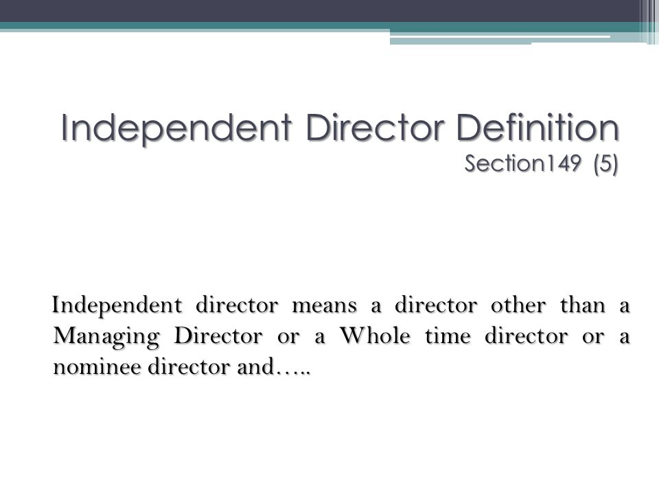 Independent Director Definition Section149 (5)