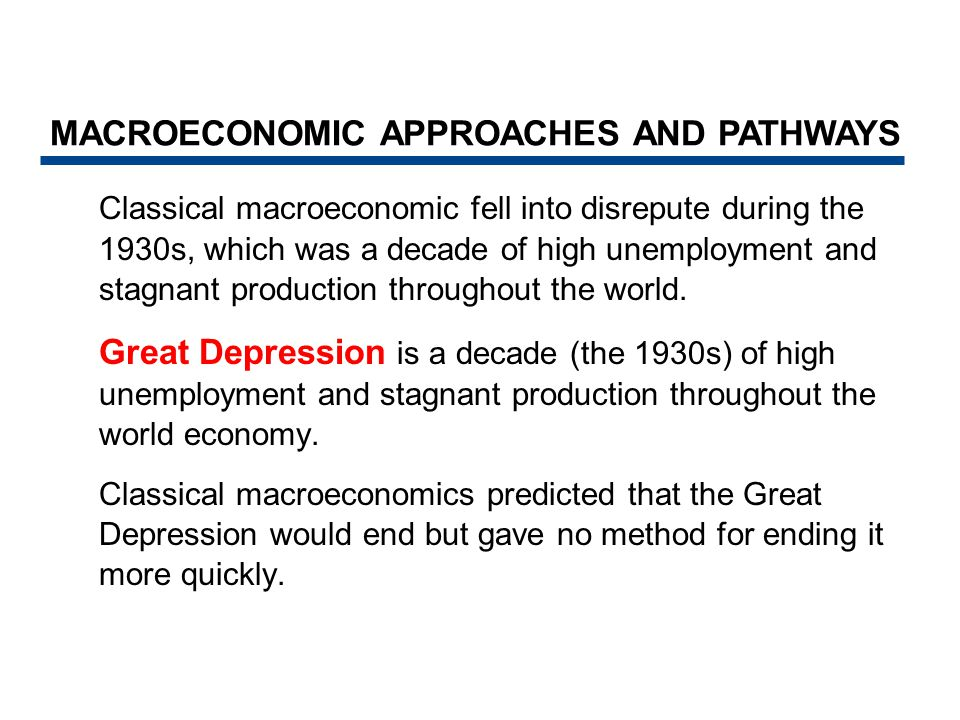 MACROECONOMIC APPROACHES AND PATHWAYS