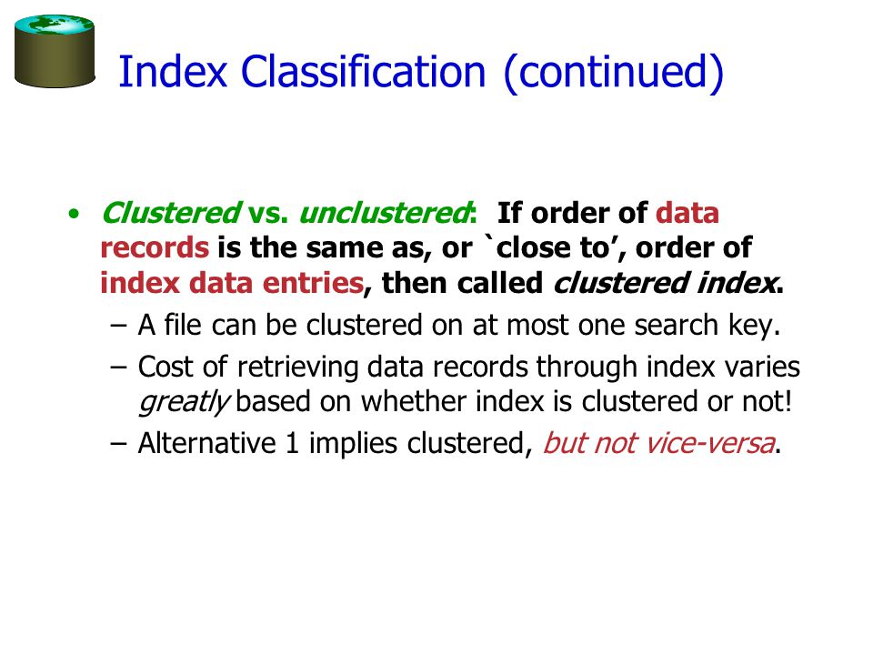 Index Classification (continued)