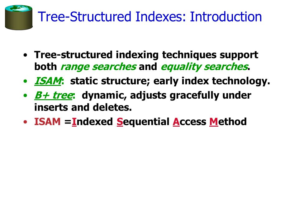 Tree-Structured Indexes: Introduction