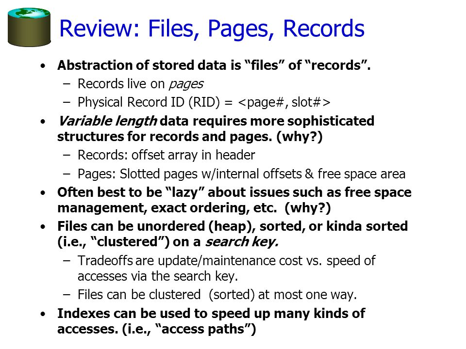Review: Files, Pages, Records