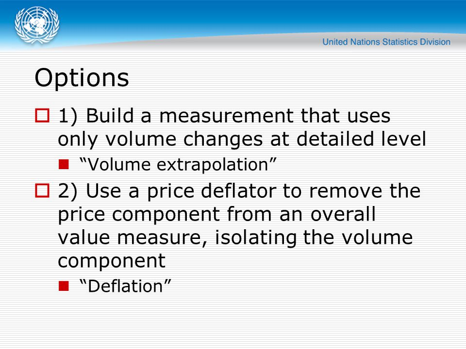 Options 1) Build a measurement that uses only volume changes at detailed level. Volume extrapolation