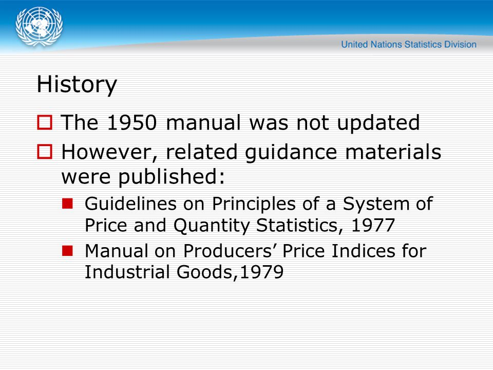 History The 1950 manual was not updated