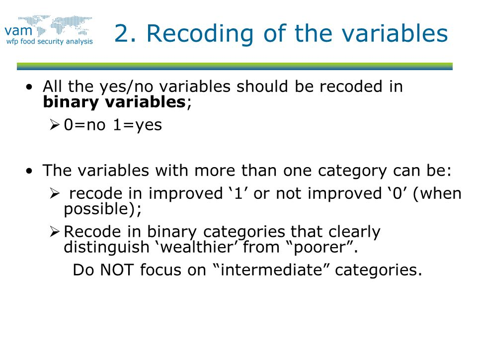 2. Recoding of the variables