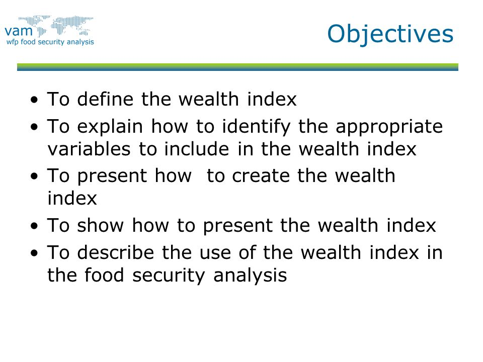 Objectives To define the wealth index