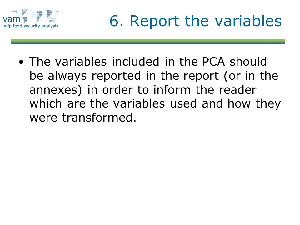 6. Report the variables