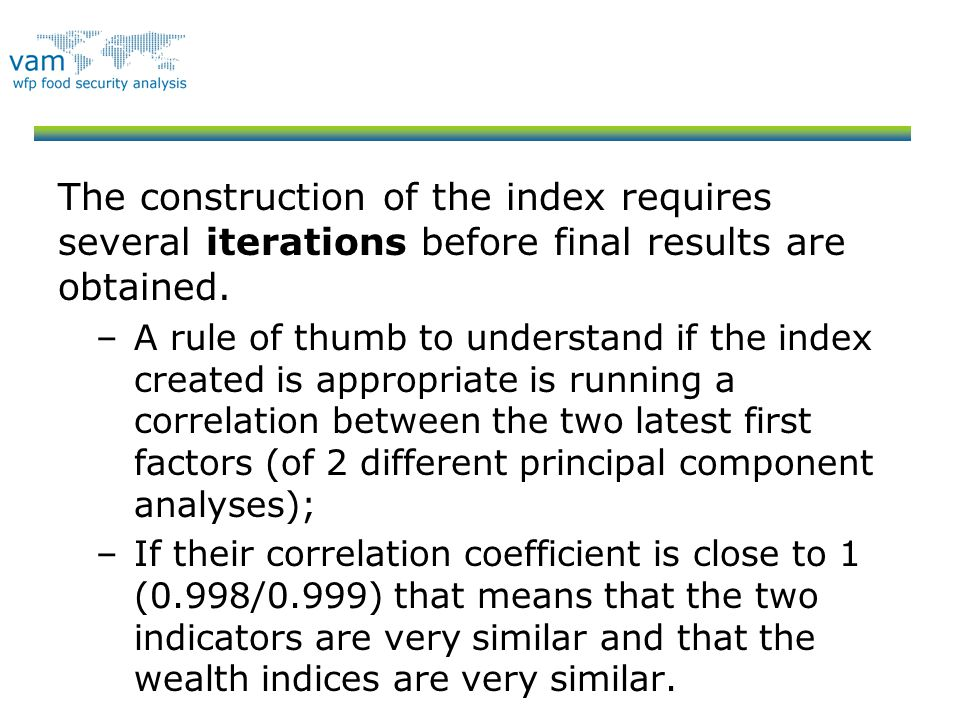 The construction of the index requires several iterations before final results are obtained.