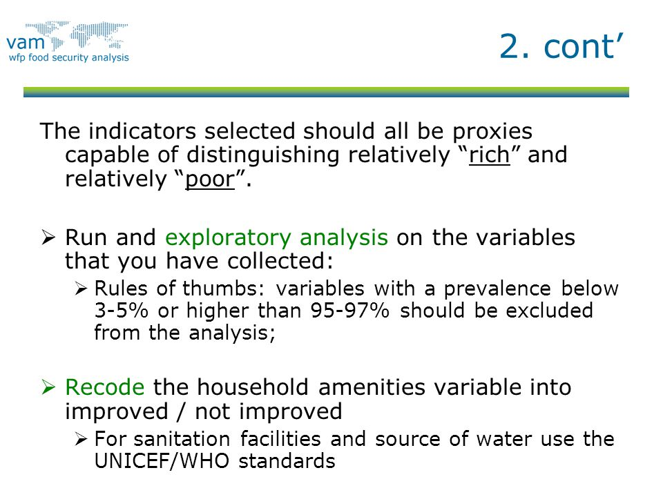 2. cont' The indicators selected should all be proxies capable of distinguishing relatively rich and relatively poor .