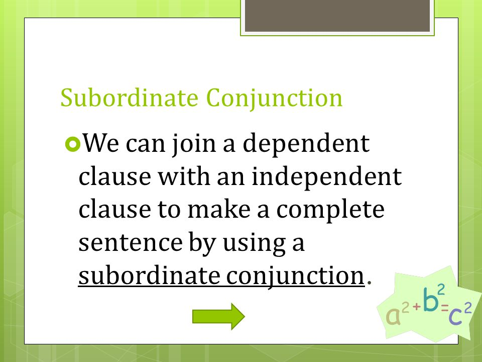Subordinate Conjunction