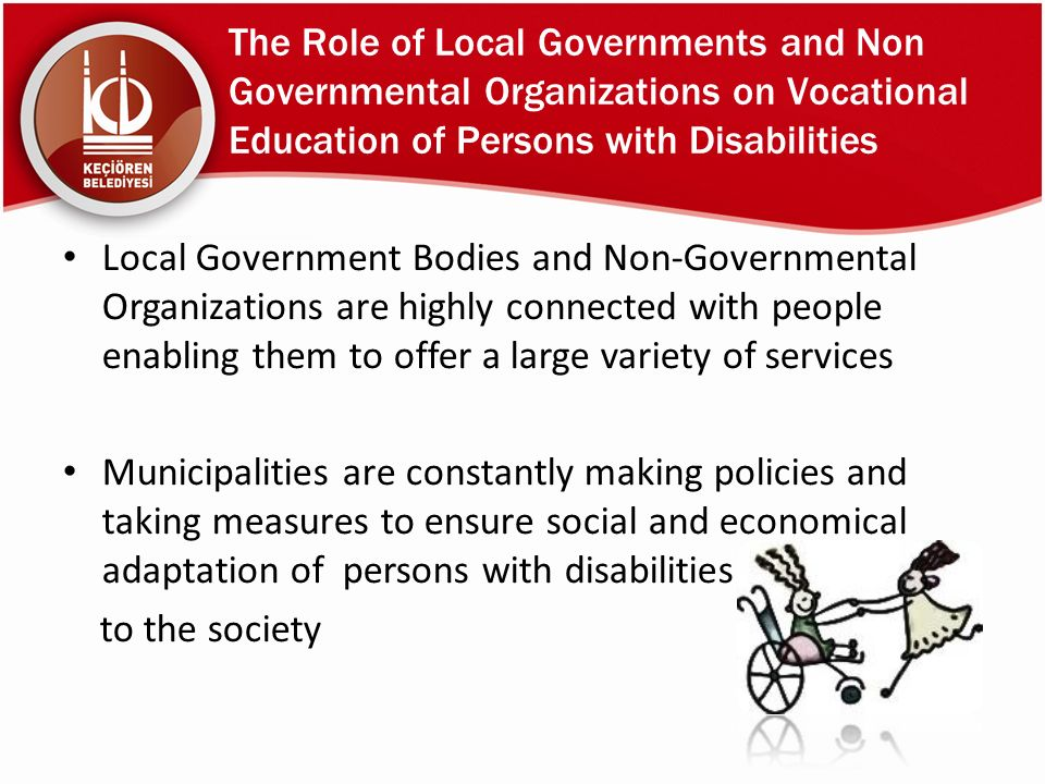 The Role of Local Governments and Non Governmental Organizations on Vocational Education of Persons with Disabilities