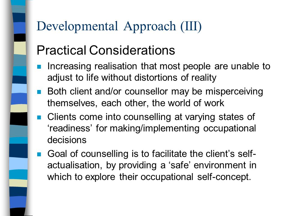 Developmental Approach (III)