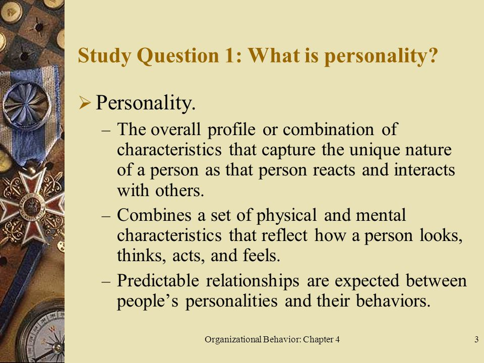 Study Question 1: What is personality