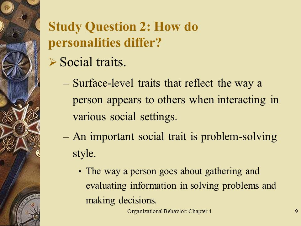 Study Question 2: How do personalities differ