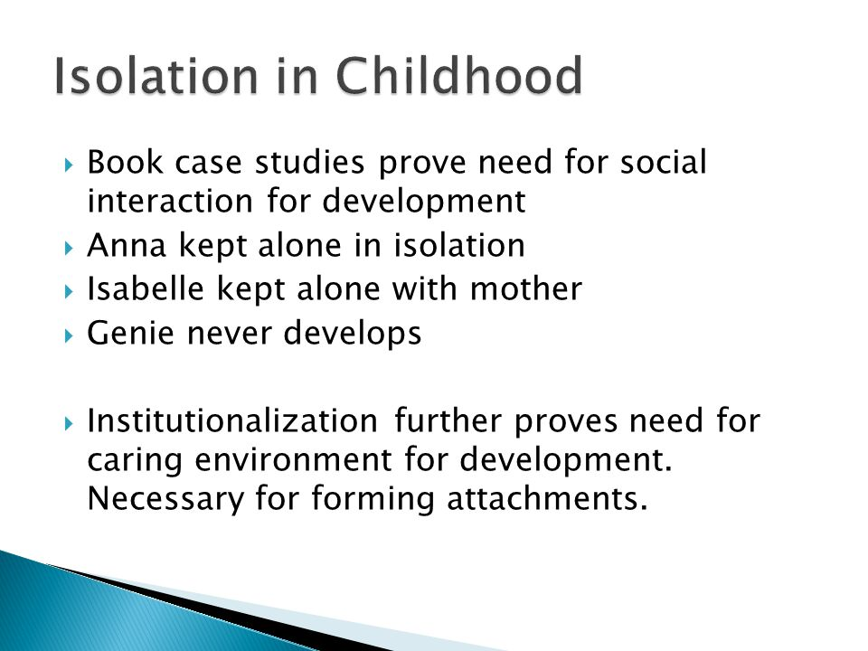 Isolation in Childhood