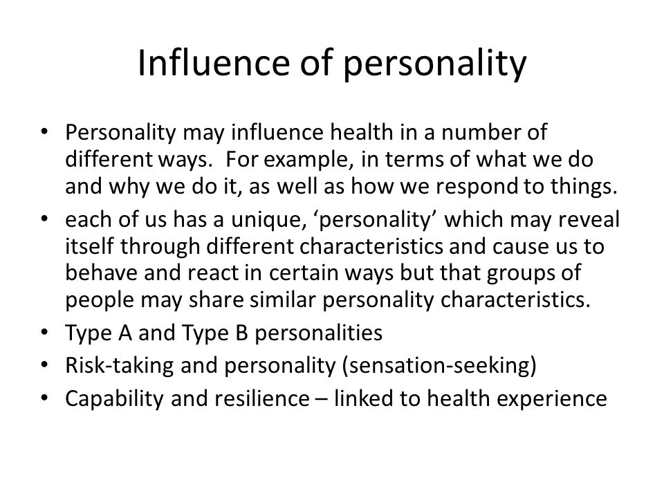 Influence of personality
