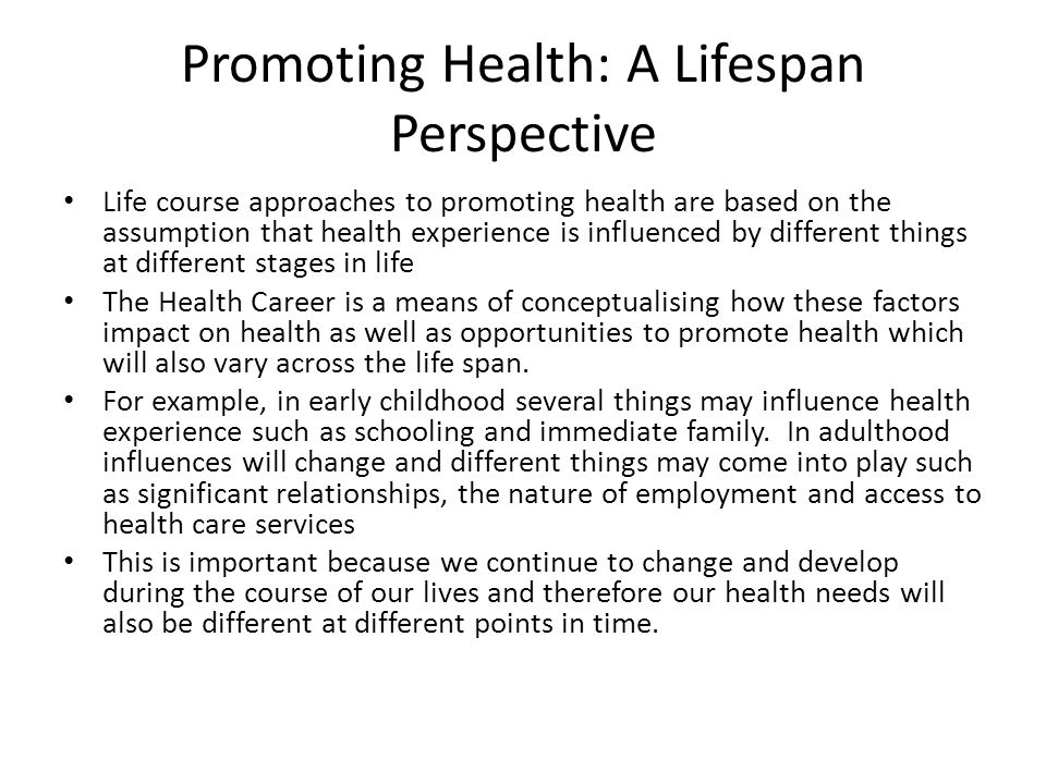 Promoting Health: A Lifespan Perspective