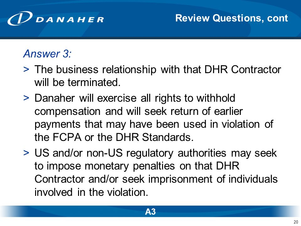 The business relationship with that DHR Contractor will be terminated.