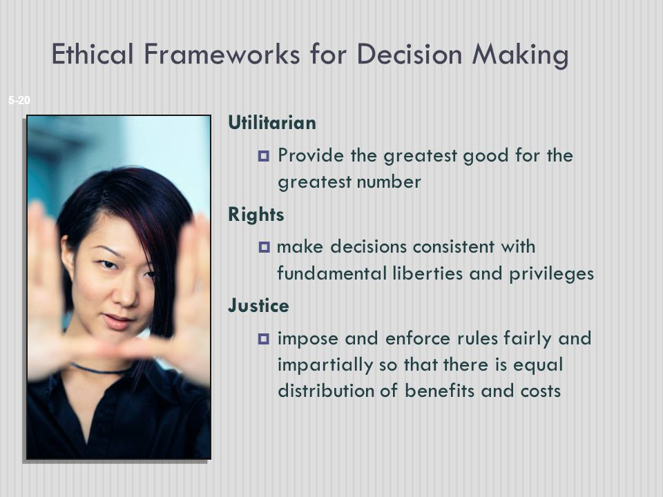 Ethical Frameworks for Decision Making