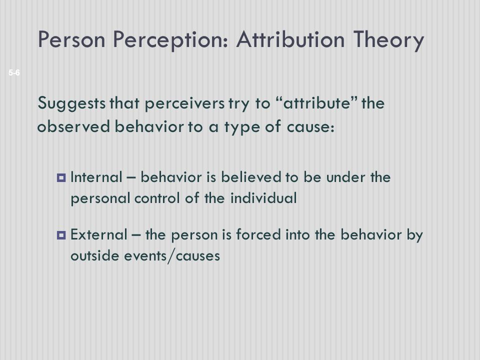 Person Perception: Attribution Theory