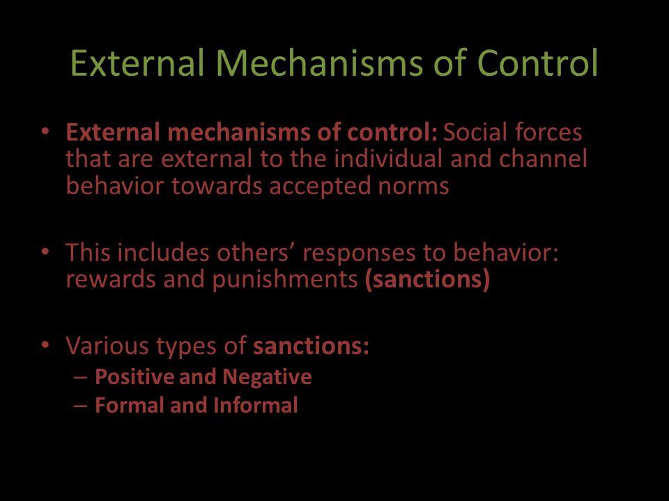External Mechanisms of Control