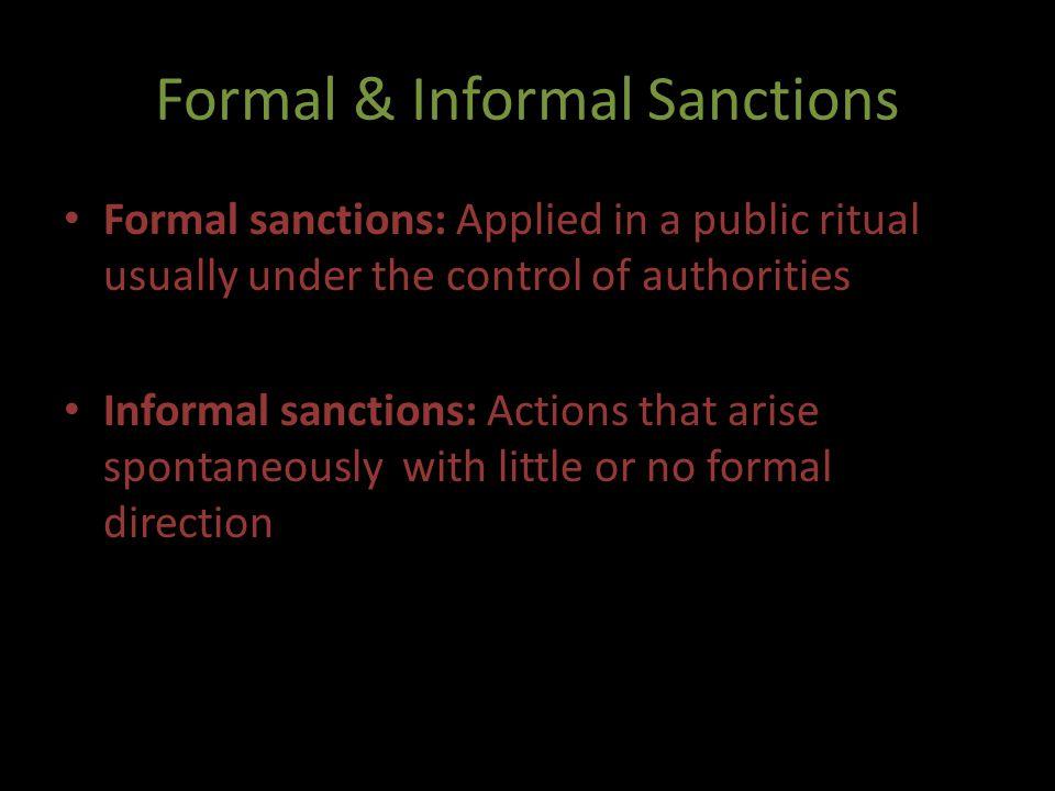 Formal & Informal Sanctions