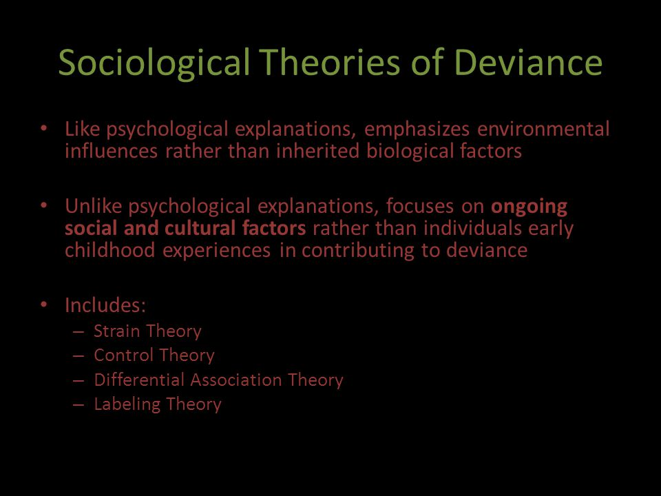 Sociological Theories of Deviance
