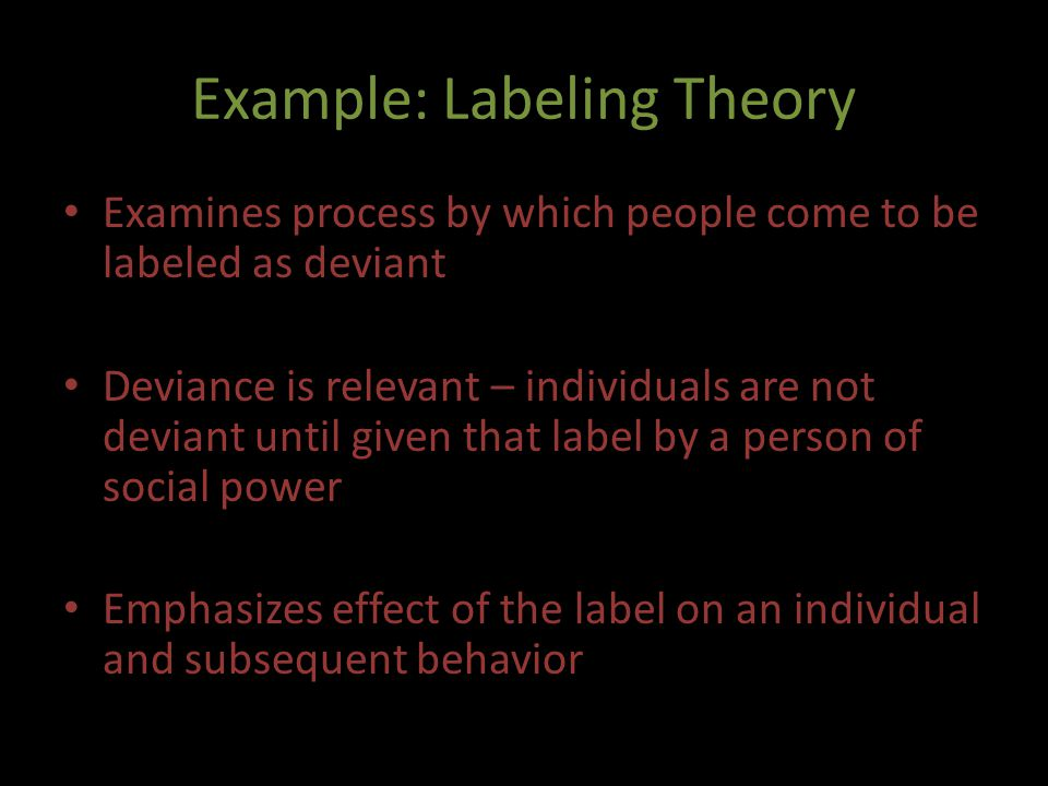 Example: Labeling Theory