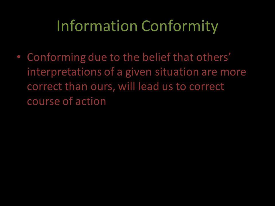 Information Conformity