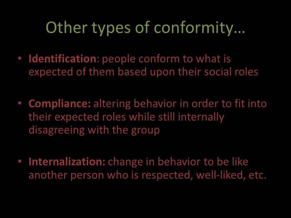 Other types of conformity…