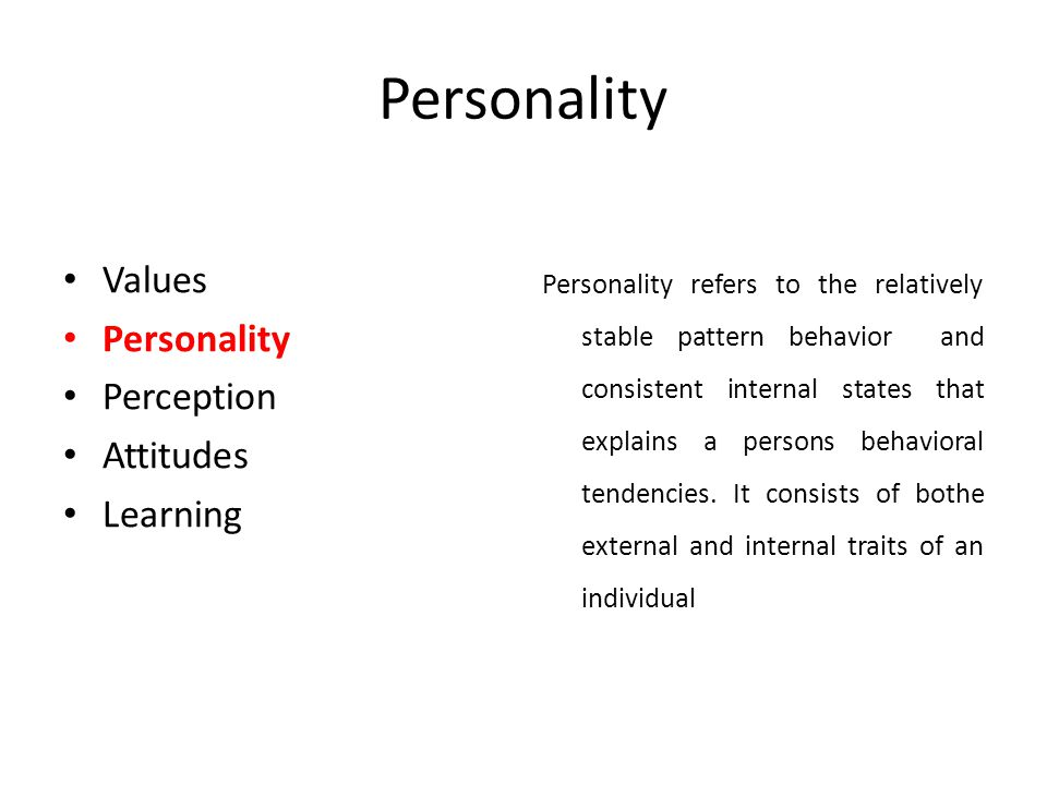 Personality Values Personality Perception Attitudes Learning