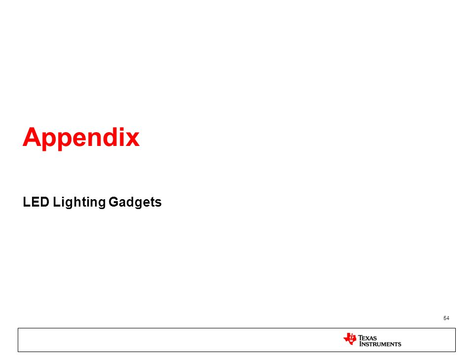 Appendix LED Lighting Gadgets