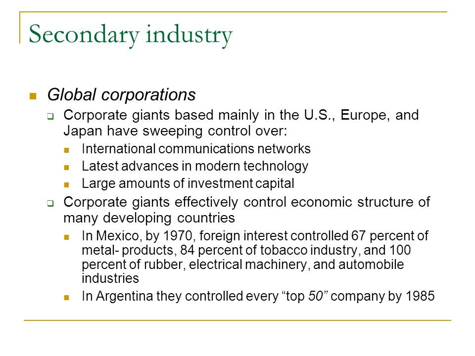 Secondary industry Global corporations