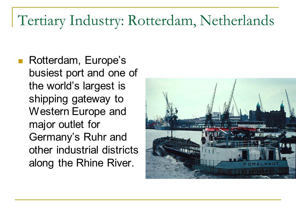 Tertiary Industry: Rotterdam, Netherlands