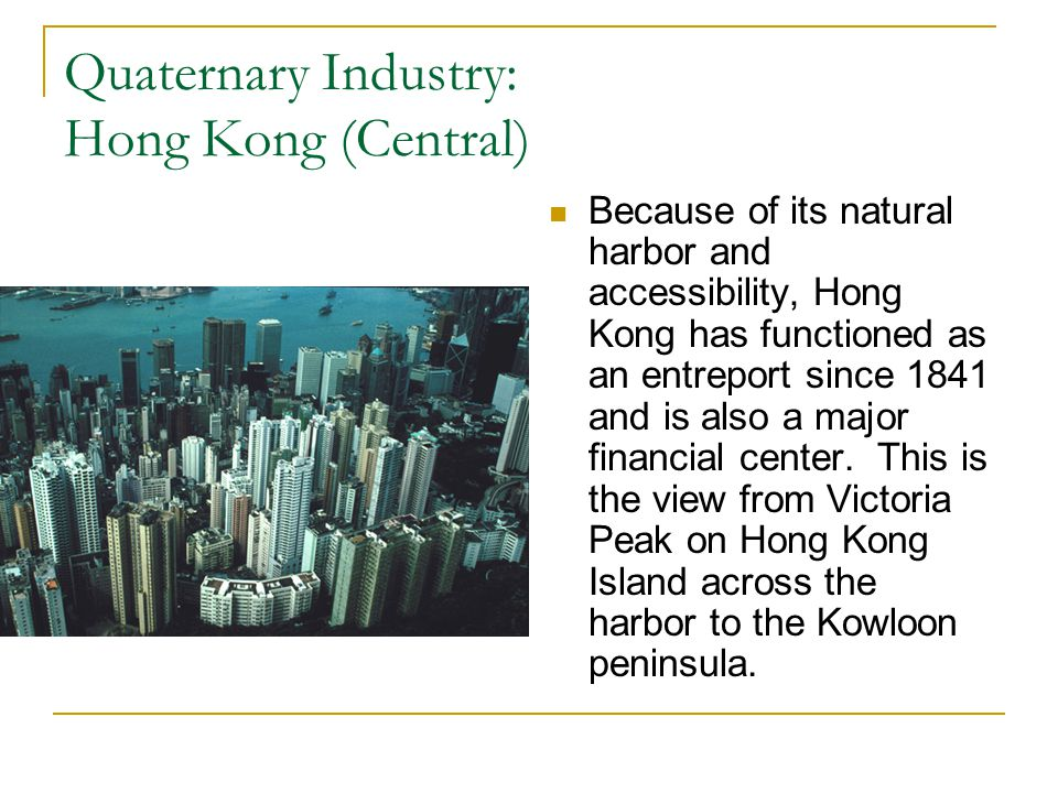 Quaternary Industry: Hong Kong (Central)