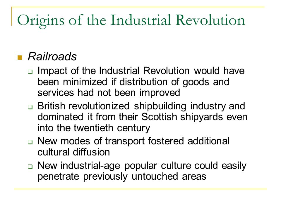 Origins of the Industrial Revolution