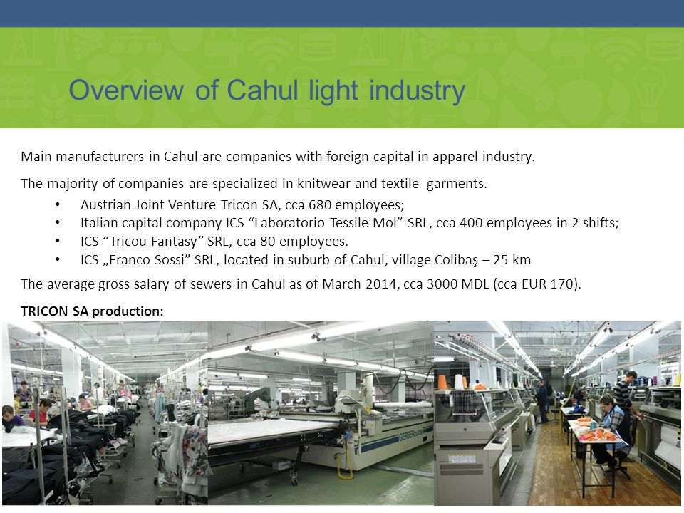 Overview of Cahul light industry