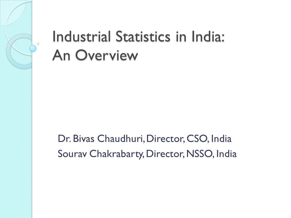 Industrial Statistics in India: An Overview